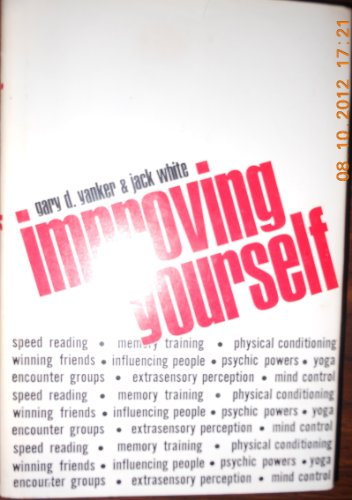 Improving yourself (0396070108) by Gary Yanker