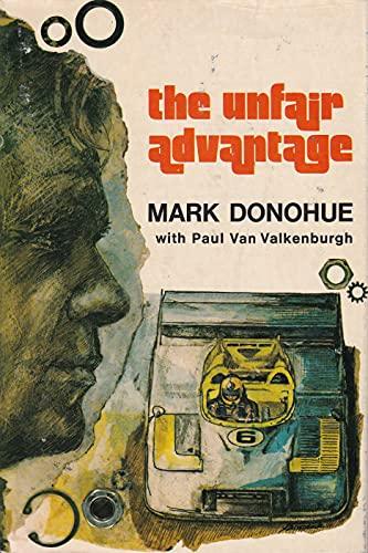 9780396070115: The Unfair Advantage