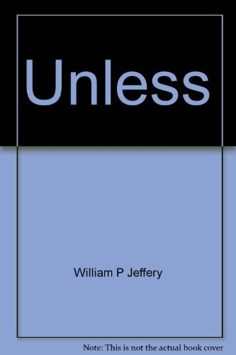 9780396070269: Title: Unless