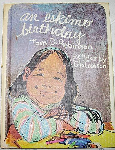 9780396070658: An Eskimo Birthday (Weekly Reader Children's Book Club)