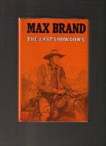 9780396070825: The last showdown (Silver star western)