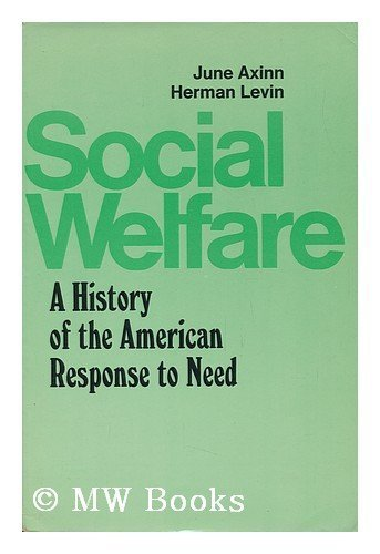 9780396070894: Social welfare: A history of the American response to need
