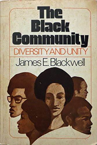 9780396070900: The Black community: Diversity and unity