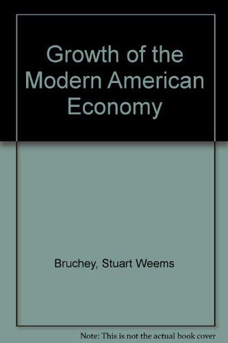 9780396070917: Growth of the Modern American Economy