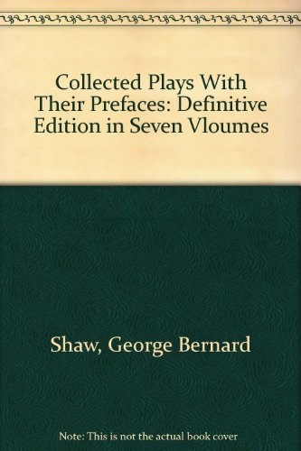 9780396071273: Collected Plays With Their Prefaces: Definitive Edition in Seven Vloumes