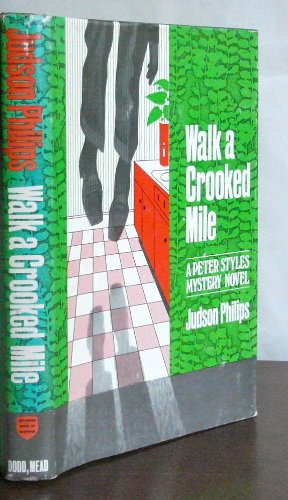 Walk a Crooked Mile: Judson Philips