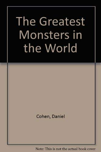 9780396071884: The Greatest Monsters in the World