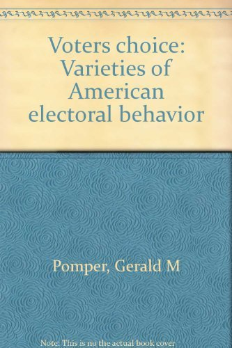 9780396071990: Voters' choice: Varieties of American electoral behavior