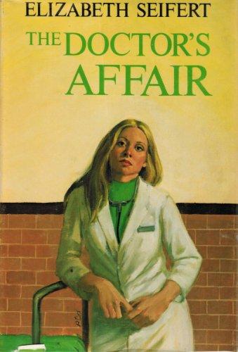 9780396072027: The doctor's affair