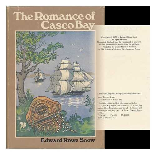The Romance of Casco Bay (SIGNED): Snow, Edward Rowe