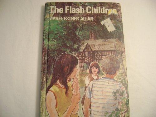 The Flash Children: Allen, Mabel Esther