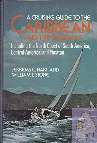 9780396072843: A cruising guide to the Caribbean and the Bahamas: Including the north coast of South America, Central America, and Yucatan