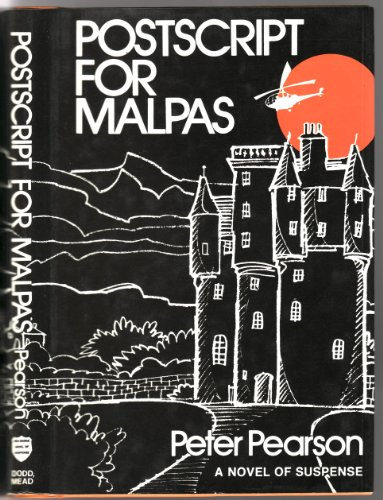 Postscript for Malpas (A Red badge novel of suspense) (9780396072850) by Peter Pearson