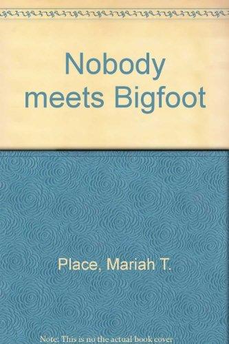 9780396072904: Nobody meets Bigfoot
