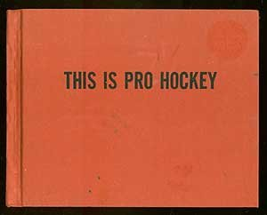 9780396073185: This Is Pro Hockey