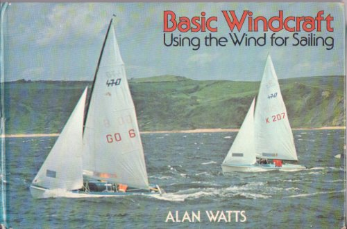9780396073260: Basic windcraft: Using the wind for sailing