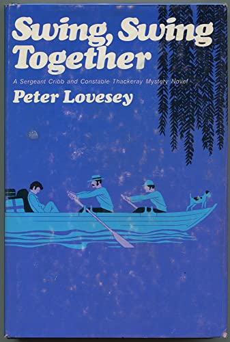 9780396073277: Swing Swing Together: A Novel of Suspense