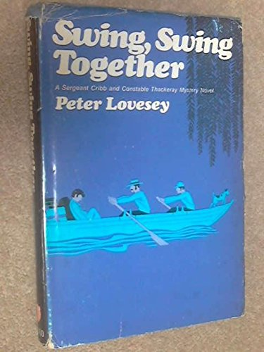 9780396073277: Swing, swing together: A novel of suspense