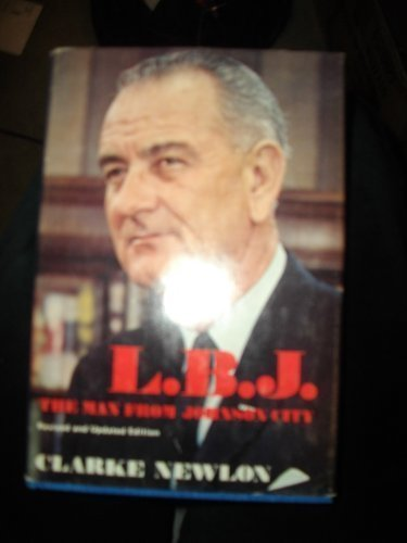 9780396073406: L. B. J., the man from Johnson City
