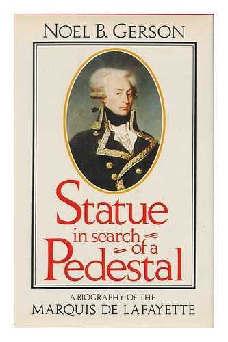 9780396073413: Statue in search of a pedestal: A biography of the Marquis de Lafayette