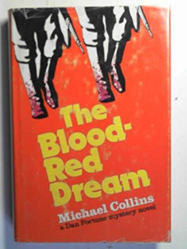 9780396073475: The blood-red dream (A Red badge novel of suspense)