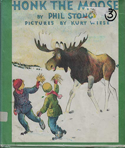 Honk the Moose: Phil Stong