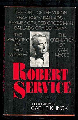 Robert Service: A biography: Carl Frederick Klinck