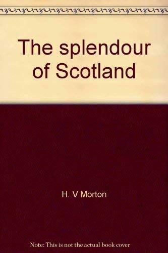 9780396073970: The splendour of Scotland
