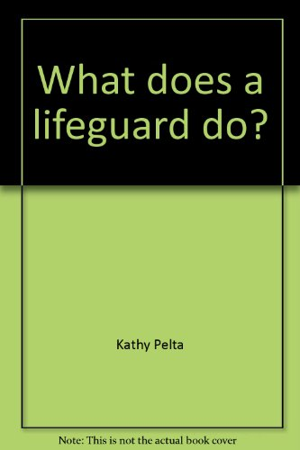 What Does a Lifeguard Do?