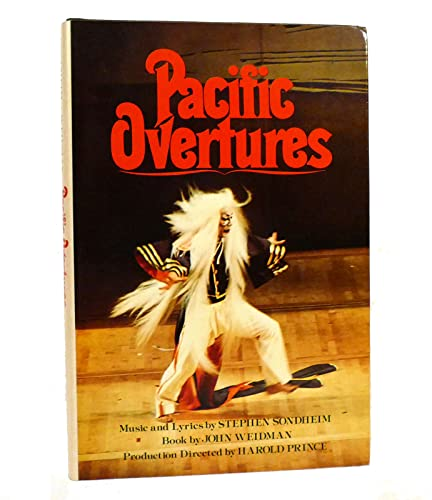 Pacific Overtures. [Signed by Stephen Sondheim].: Sondheim, Stephen and John Weidman.