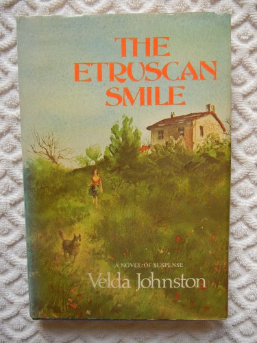 9780396074212: The Etruscan Smile: A Novel of Suspense