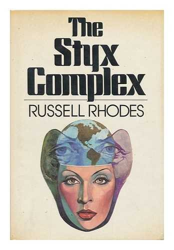 9780396074359: The Styx Complex