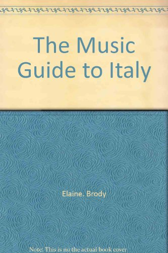9780396074366: The music guide to Italy