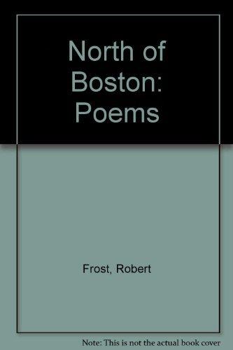 North of Boston: Poems: Frost, Robert; edited