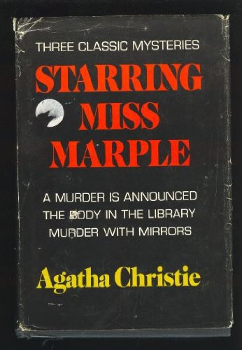 9780396074519: Starring Miss Marple: Including a Murder is Announced, the Body in the Library, Murder with Mirrors