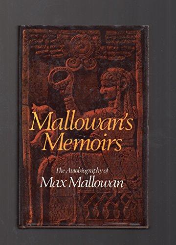 9780396074670: Mallowan's Memoirs : The Autobiography of Max Mallowan