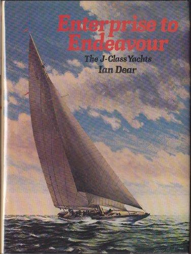 9780396074786: Enterprise to Endeavour: The J-Class Yachts