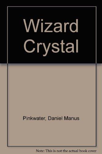9780396074946: Wizard Crystal
