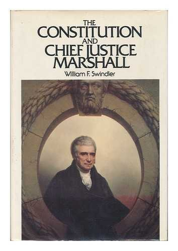 9780396075004: The Constitution and Chief Justice Marshall