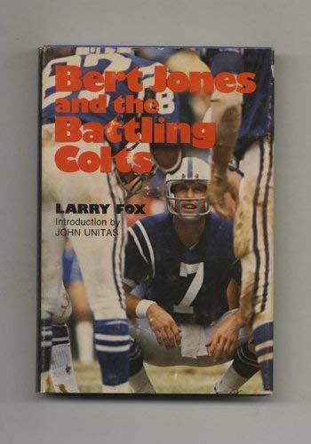 9780396075035: Bert Jones and the battling Colts