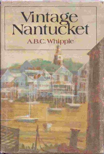 9780396075172: Vintage Nantucket