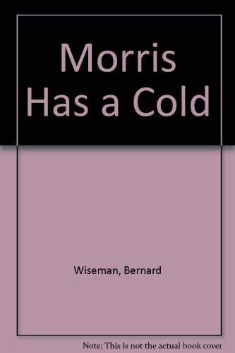 9780396075226: Morris Has a Cold