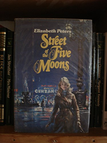 Street of the Five Moons: Peters, Elizabeth