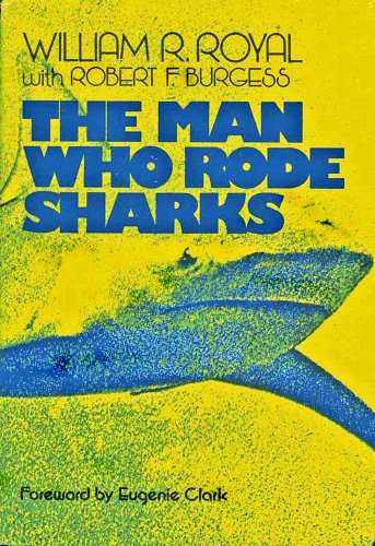 9780396075370: The Man Who Rode Sharks