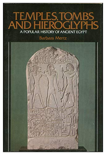 9780396075769: Temples, Tombs, and Hieroglyphs: A Popular History of Ancient Egypt