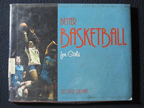 9780396075806: Better basketball for girls
