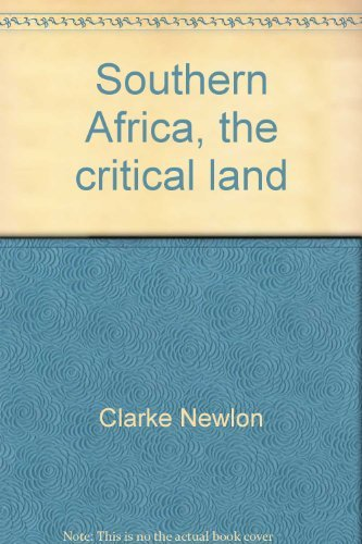 Southern Africa: The Critical Land