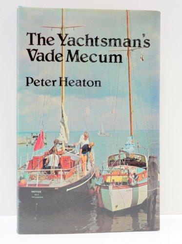 The yachtsman's vade mecum: Heaton, Peter