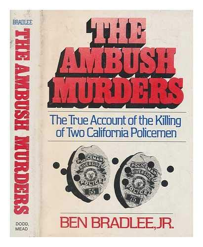 9780396076247: The ambush murders: The true account of the killing of two California policemen