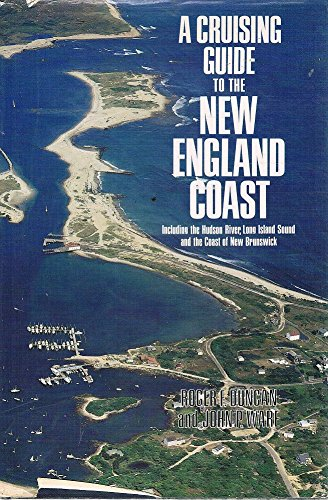 9780396076292: A cruising guide to the New England coast: Including the Hudson River, Long Island Sound, and the coast of New Brunswick